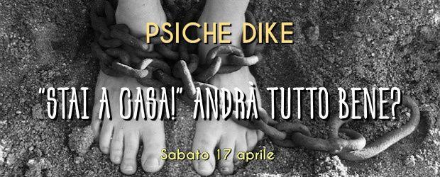 """Course Image XIX Giornata di studio Psiche/Dike """"STAI A CASA!"""" ANDRÀ TUTTO BENE?"""